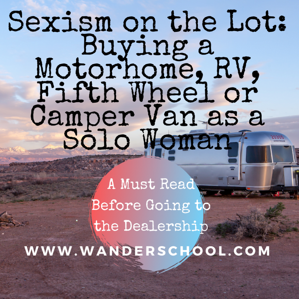 Buying RV Camper Van Motorhome as a Solo Woman Traveler