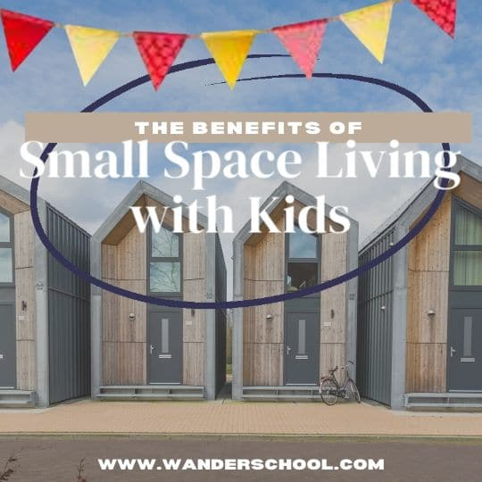 the benefits of small space living with kids children tiny house