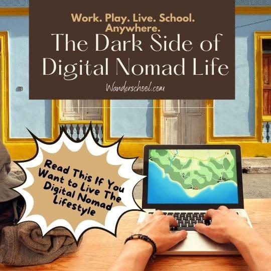 the dark side of digital nomad life