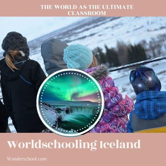 worldschooling iceland worldschool