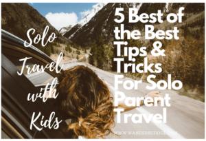 Solo Women Travel with Children