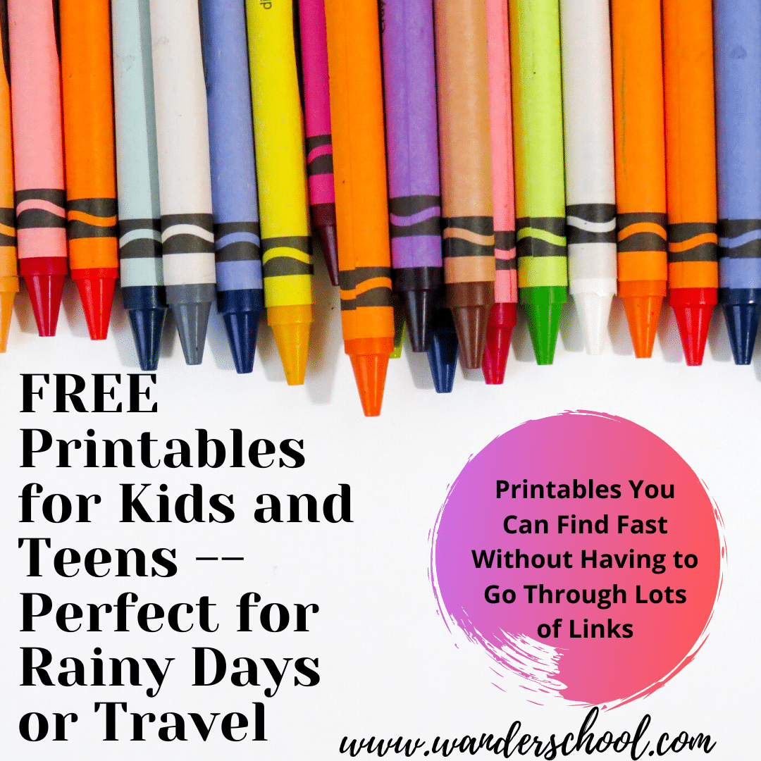 Free printables for kids and teens for travel or rainy days