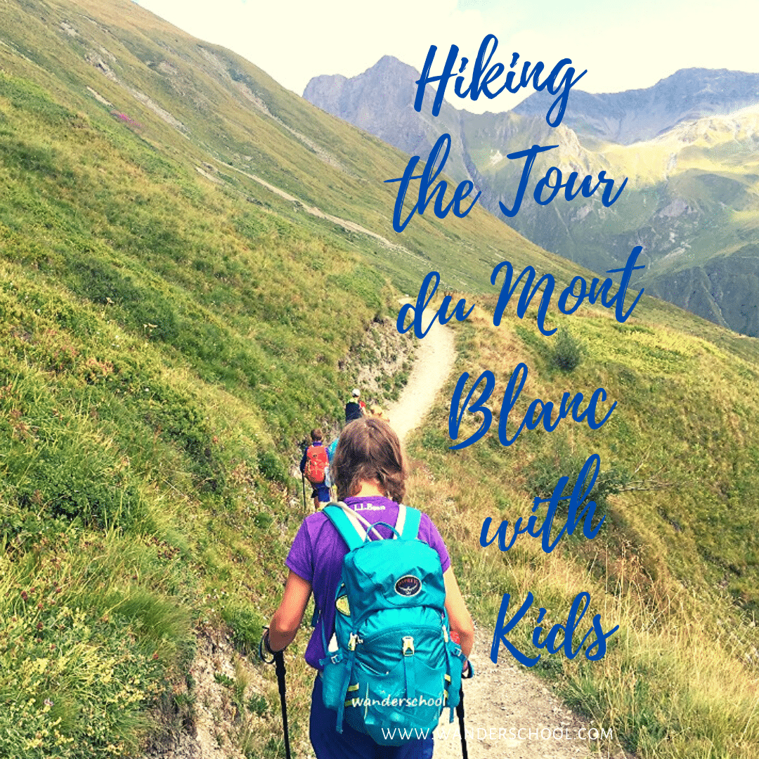 hiking tour du mont blanc with kids