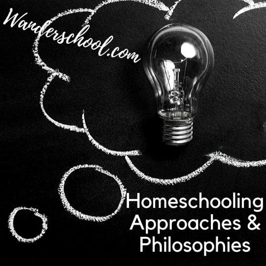 homeschooling approaches philosophies
