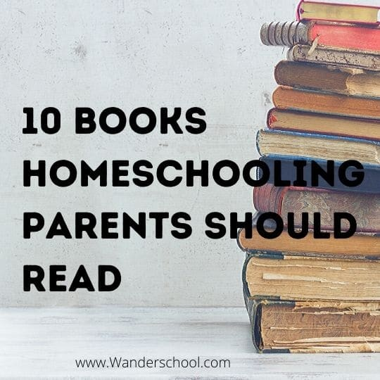 Books Homeschooling Parents Should Read