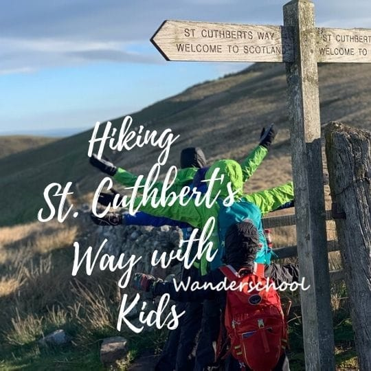 St. Cuthbert's Way Hiking with Children