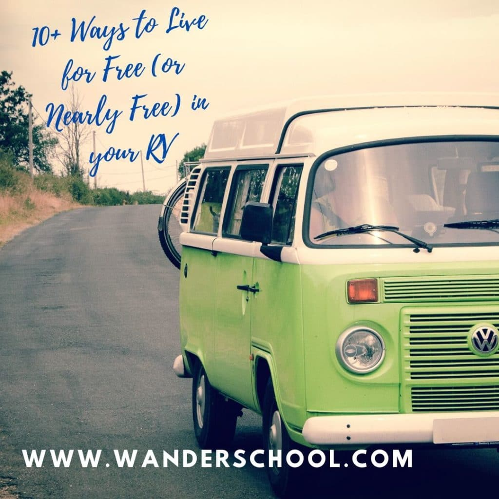 ways to live for free in your rv campervan motorhome