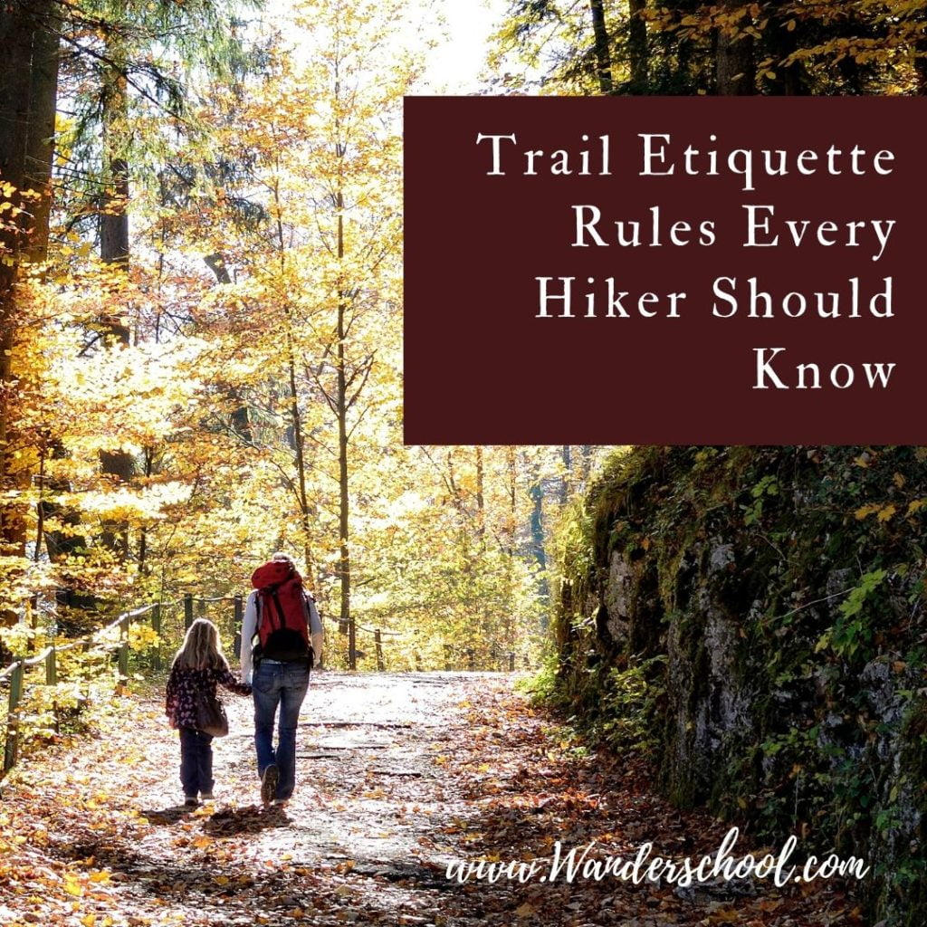 trail etiquette rules for hikers