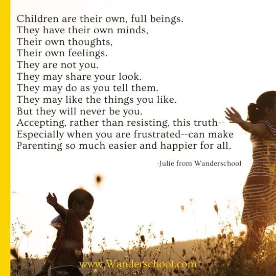 children are their own, independent beings they are not you inspirational quote
