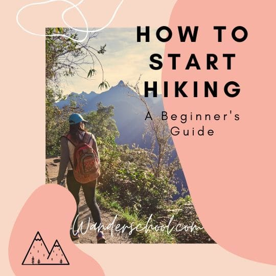 how to start hiking, a beginner's guide to learning to hike