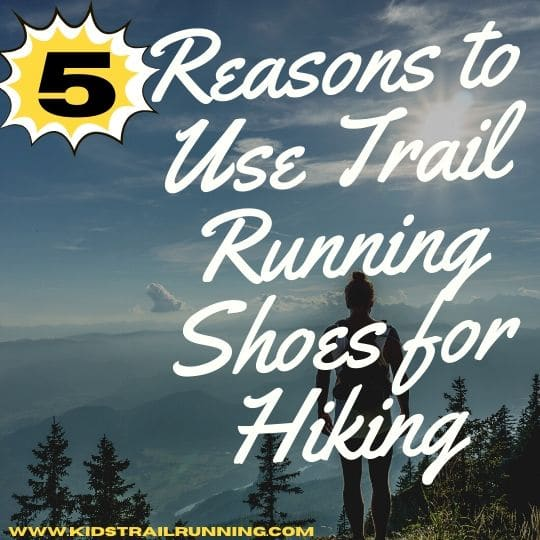 reasons to use trail running shoes for hiking
