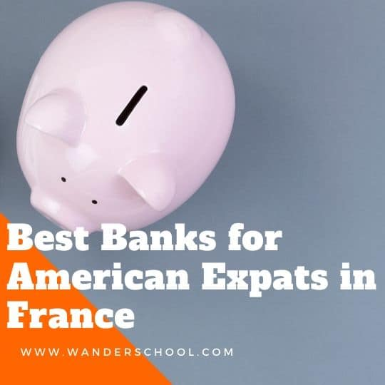 best banks accounts for american expats in france