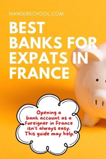 best banks for expats in france accounts