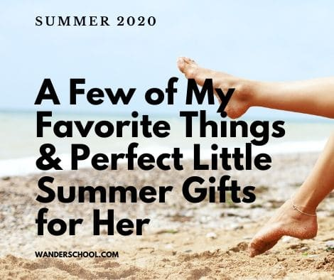 summer gifts for her favorite things