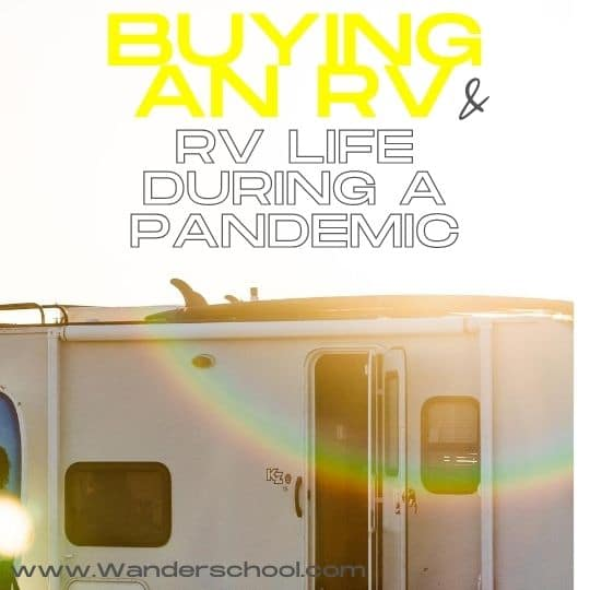Buying An RV life during a pandemic covid