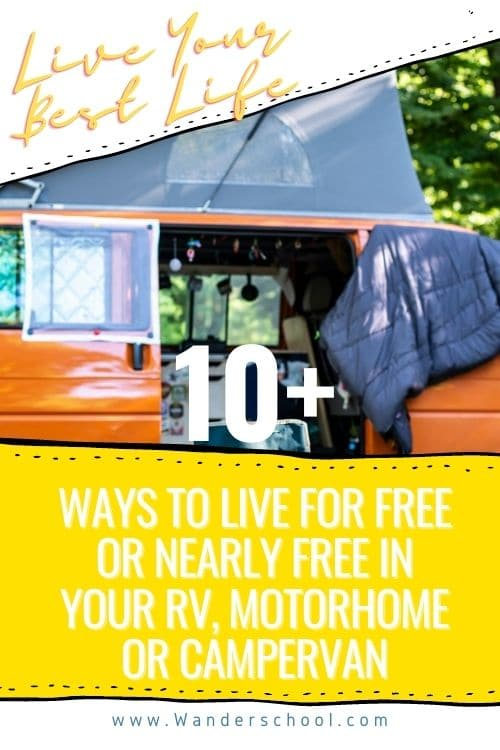live your best life 10+ ways to live for free or nearly free in your rv motorhome or camper van
