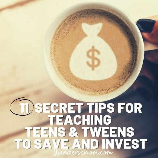 11 secret tips for teaching teens tweens to save money invest cash