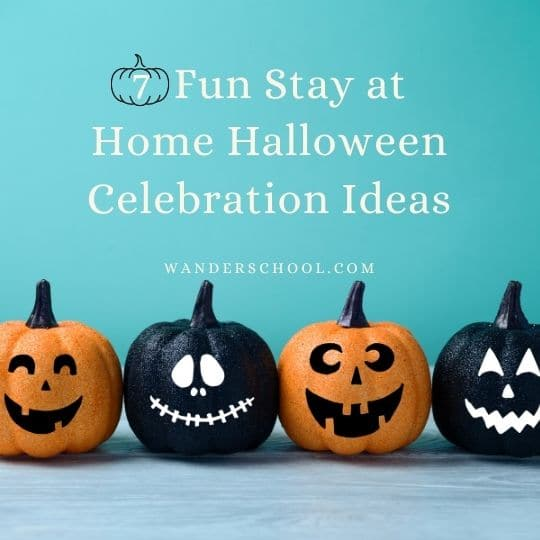 7 stay at home halloween celebration ideas