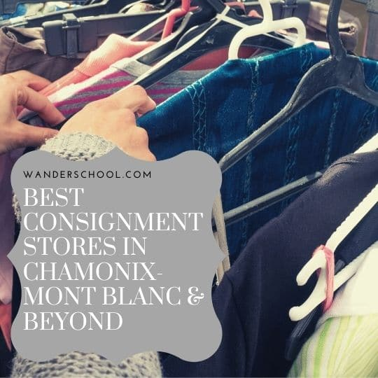 best consignment stores chamonix mont blanc and beyond