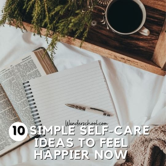 self care ideas to feel happier now