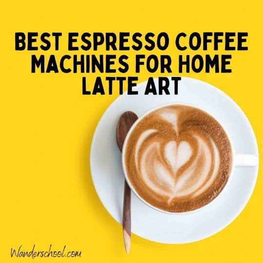 best home barista espresso machines for latte art