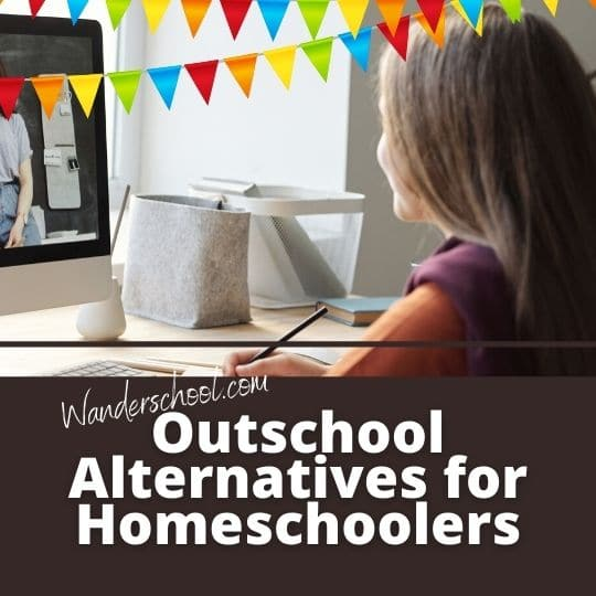 outschool alternatives homeschooling homeschoolers