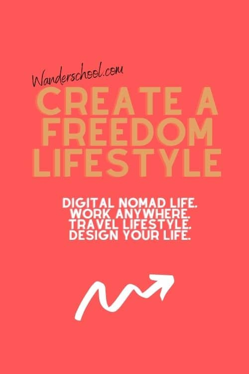 create a freedom lifestyle work anywhere digital nomad
