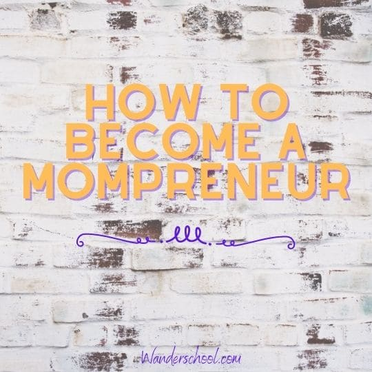 how to become a mompreneur start business