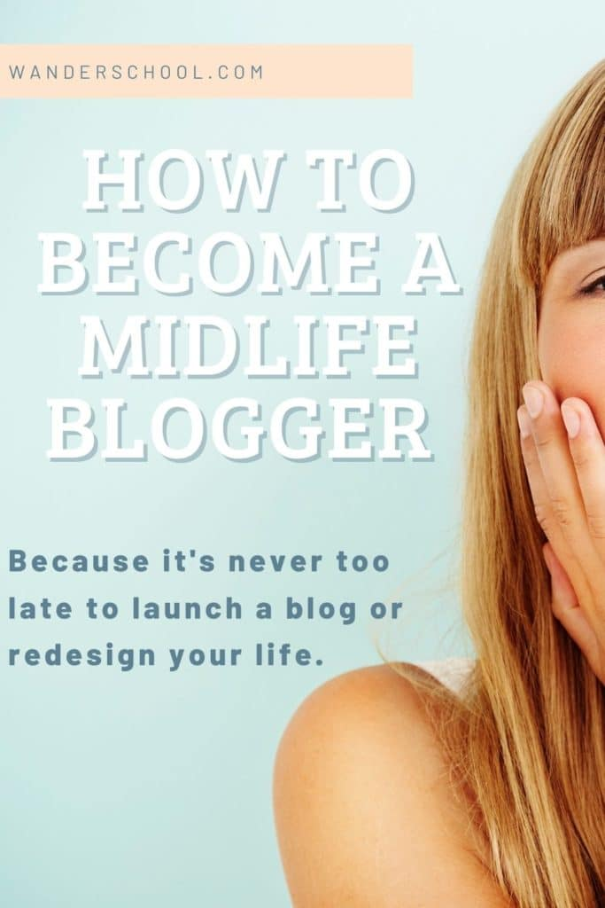how to become a midlife blogger influencer