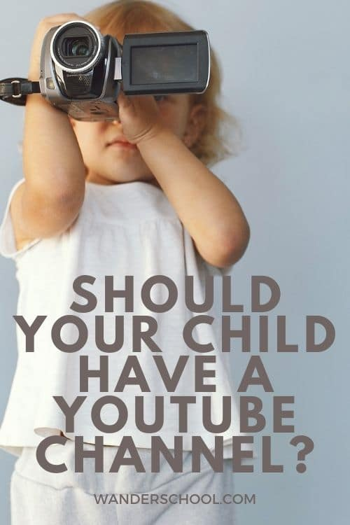should your child have a youtube channel?