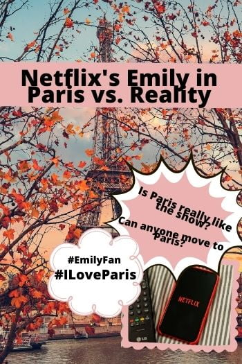 netflix's emily in paris vs. reality. is paris really like that