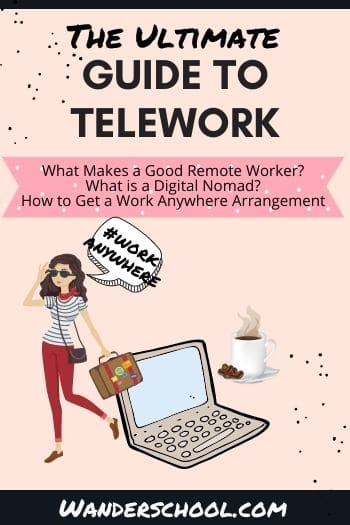the ultimate guide to telework and digital nomad life
