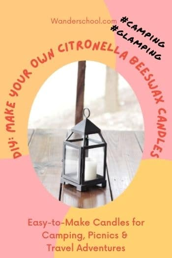 make your own citronella beeswax candles for camping