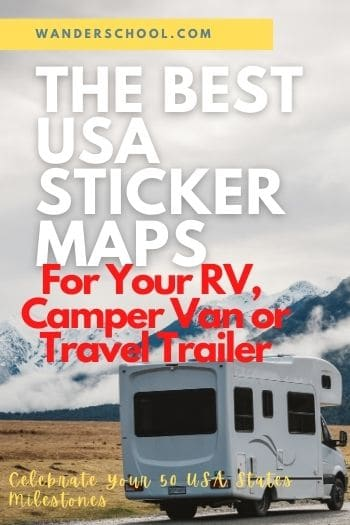 the best usa sticker maps for your rv camper van or travel trailer