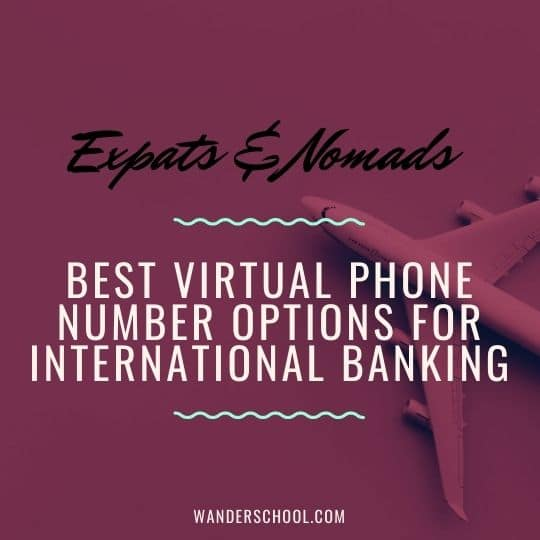 best virtual phone numbers banking abroad for expats digital nomads