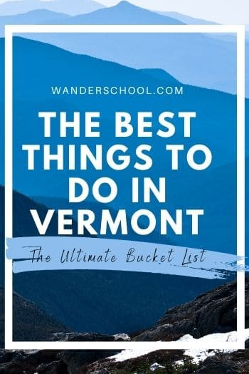 best things to do in vermont pin