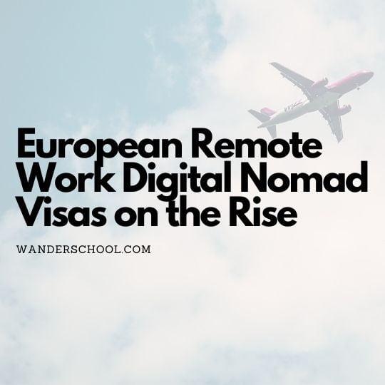 european remote work digital visas introduced